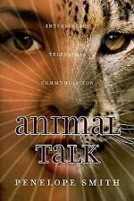 Animal Talk : Interspecies Telepathic Communication by Penelope Smith/1999