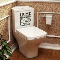 Home is Where You Poop Most Funny Vinyl Decal Sticker For Toilet Loo Bathroom