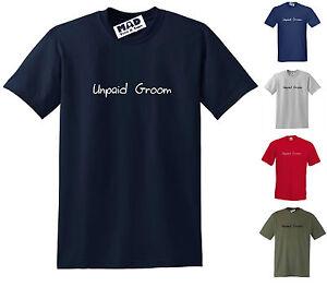 UNPAID GROOM STANDARD CUT FUNNY HORSE T-SHIRT, Small to 5XL