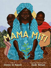 Mama Miti: Wangari Maathai and the Trees of Kenya Napoli, Donna Jo Very Good Boo