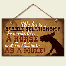 Western Lodge Cabin Decor ~We Have A Stable Relationship~  Wood Sign W/ Cord