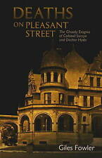 Deaths on Pleasant Street: The Ghastly Enigma of Colonel Swope and Doctor Hyde -