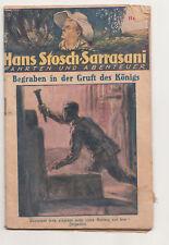 Hans Stosch Sarrasani Fahrten & Abenteuer Heft 34 Begraben in der Gruft ...! (H5