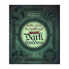 Celtic Lore & Spellcraft of the Dark Goddess by Stephanie Woodfield (author)