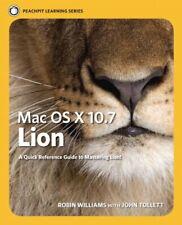 Mac OS X Lion: Peachpit Learning Series By Robin Williams, John Tollett