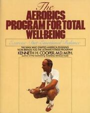 Aerobics Program for Total Well-Being : Exercise, Diet Cooper 1985 Paperback NEW