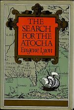 The Search for the Atocha by Eugene Lyon, signed by Mel Fisher