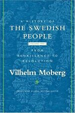 A History of the Swedish People Vol 2 by Vilhelm Moberg 9780816646579
