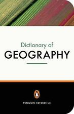 The Penguin Dictionary of Geography: Third Edition (Penguin Reference Books), Cl