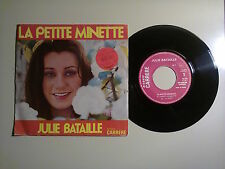 """Julie Bataille / La Petite Minette-Disco Vinile 45 Giri 7"""" Stampa Francia 1975"""