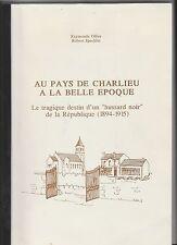 Au pays de Charlieu à la belle époque Raymonde Ollier Robert Specklin 1990