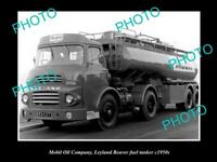 OLD POSTCARD SIZE PHOTO OF MOBIL OIL COMPANY FUEL TANKER LEYLAND TRUCK c1950