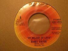 """BOBBY VINTON """"My Melody Of Love"""" 7"""" single ABC RECORDS abc-12022"""