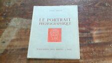livre ancien Le Portrait photographique Lucien Lorelle Edition Paul Montel 1950