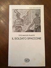 Tito Maccio PLAUTO - Il soldato spaccone - Einaudi