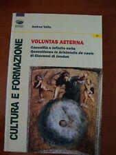 Voluntas aeterna. Causalità e infinito nelle Quaestiones in Aristotelis (Jandun)