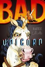Bad Unicorn by Platte F. Clark (2014, Paperback)