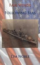 Fair Winds and Following Seas by Tim Noble (2006, Paperback)