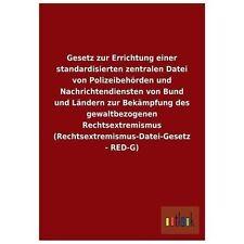 Gesetz Zur Errichtung Einer Standardisierten Zentralen Datei Von...