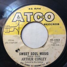 "ARTHUR CONLEY 45 Sweet Soul Music/Lets Go Steady 1967 FUNK R&B 7""VG ATCO 45-6463"