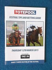 Cheltenham Festival 2015 - Totepool Betting Guide Booklet -12/3/15-World Hurdle