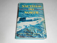Nautilus 90 North by William R. Anderson 1959 HC/DJ First Transpolar Submarine