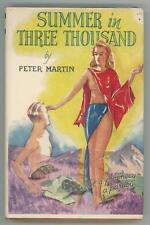 Summer in Three Thousand by Peter Martin (First Edition)