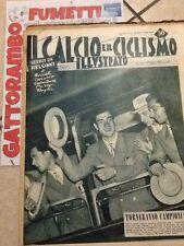 Il Calcio E Ciclismo Illustrato N.31 Anno 1952 Torneranno Campioni?