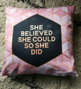 NEW PINK SHE BELIEVED SHE COULD SO SHE DID PRINT CUSHION COVER UK SELLER