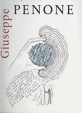 Giuseppe PENONE. Kunstmuseum Winterthur – Richter/Fey, 2013. E.O.