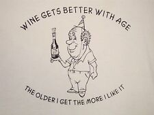 Wine Gets Better With Age Funny Old Man Birthday Party Gift T Shirt XL