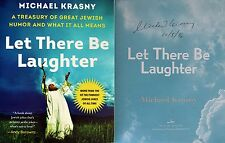 Michael Krasny~SIGNED & DATED~Let There Be Laughter~1st/1st + Photos!