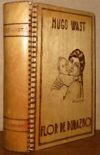 Flor de Durazno 1929 Hugo Wast Rare Wood Cover Buenos Aires Spanish Fiction