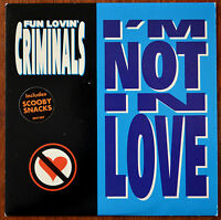 "Fun Lovin' Criminals ‎– I'm Not In Love 7"" – CHS 5060 – VG+"