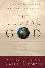 The Global God: Multicultural Evangelical Views of God-ExLibrary