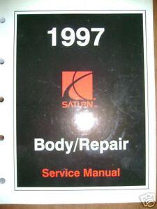 1997 Saturn Body / Repair Service Manual