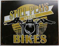 Vintage Replica Tin Metal Sign Still plays bikes motorcycle harley davidson 2063