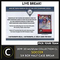 2019-20 TOPPS UEFA MUSEUM SOCCER 6 BOX (HALF CASE) BREAK #S106 - PICK YOUR TEAM