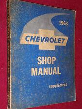 1963 CHEVROLET CAR SHOP MANUAL ORIGINAL SUPPLEMENT TO THE 1961 BOOK