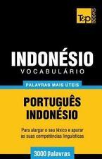 Vocabulario Portugues-Indonesio - 3000 Palavras Mais Uteis by Andrey Taranov...