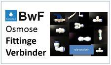 BwF Verbindungselemente Verbindungsstücke f. Osmoseanlagen Umkehrosmoseanlagen