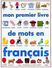 Mon Premier Livre de Mots en Francais French Edition