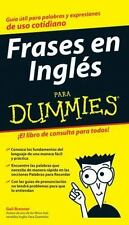 Frases en Ingles para Dummies (Spanish Edition) by Brenner, Gail
