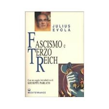 LIBRO FASCISMO E TERZO REICH - JULIUS EVOLA