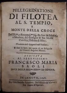 Gio. da Palafox e Mendoza, Pellegrinatione di Filotea al S.Tempio, Genova 1698