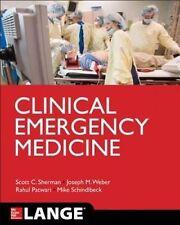 Clinical Emergency Medicine by Joseph W. Weber, Scott C. Sherman, Rahul...