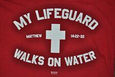 T-SHIRT M MEDIUM MY LIFEGUARD WALKS ON WATER CHRISTIAN SAVED GOD MATTHEW 14:22