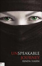 Unspeakable Journey by Rinda Hahn 2010 Paperback