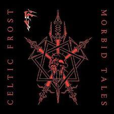 Celtic Frost : Morbid Tales  Emperors Return CD