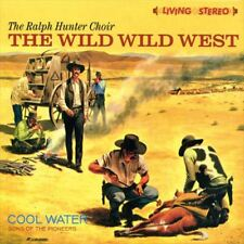 RALPH HUNTER/THE WILD WILD WEST / COOL WATER - SONS OF THE PIONEERS...